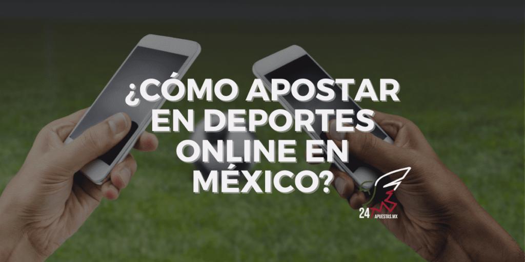 ¿Cómo apostar en deportes online en México?