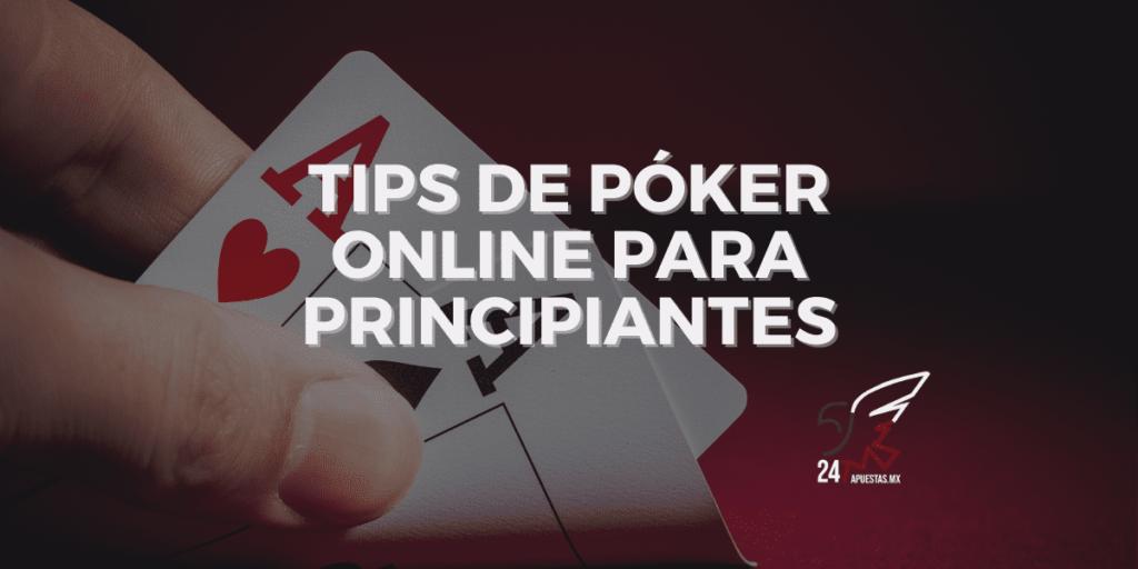 Tips de póker online para principiantes