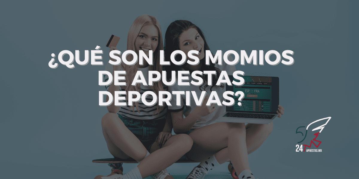 ¿Qué son los Momios de Apuestas Deportivas en Mexico?