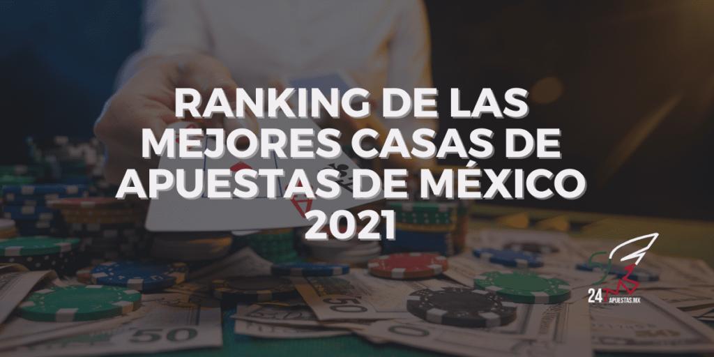 Ranking de las Mejores Casas de Apuestas de México 2021